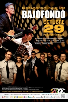 Bajofondo Show: Culiacan, Sinaloa, Mexico