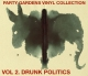 It's the end of July... listen to gelato melt off the table!  FREE DOWNLOAD | Vol 2. Drunk Politics