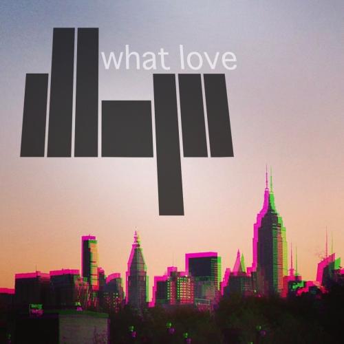 What Love (Original Mix)