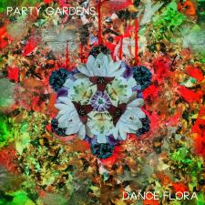 "PARTY GARDENS debut ep, ""DANCE FLORA"" streaming now! Click here to get your summertime groove on."