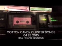 Cotton Candy Cluster Bombs Out Now!