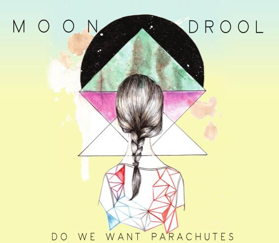Moon Drool - Do We Want Parachutes - Trailer