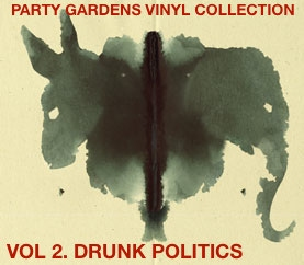 Vol 2. Drunk Politics